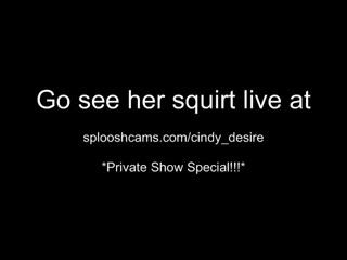 cindy soaks her pants outdoors   make her squirt  40 splooshcams cindy desire   webcam girl cindy desire
